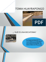 BOCATOMA HUAYRAPONGO