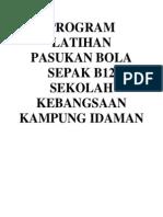 Program Latihan Pasukan Bola Sepak b12 Sekolah Kebangsaan Kampung Idaman