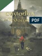 Los Custodios Del Testamento - Egeland, Tom