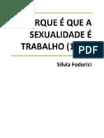 Porque é que a sexualidade é trabalho - Silvia Federici