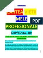 Capitolul - 10 - Cartea Vietii Mele - 2013