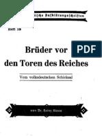 Nationalpolitische Aufklaerungsschriften Heft 18 - Brueder Vor Den Toren Des Reiches (1942, 32 S., Scan)