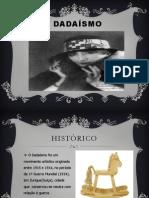 DADAÍSMO AULA TESTE  CRIS FPA2º SM