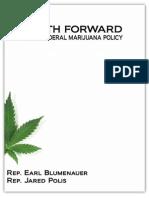 The Path Forward Rethinking Federal Marijuana Policy