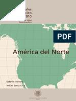 HISTORIA DE LAS RELACIONES INTERNACIONALES DE MÉXICO, 1821-2010. America Del Norte