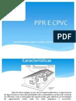 PPR E CPVC
