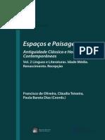 Espaços e Paisagens - Antiguidade Clássica e Heranças Contemporâneas - Vol. 2 - Línguas e Literaturas - Idade Média. Renascimento. Recepção