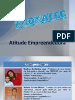 Atitude Empreendedora - Neilson e Rosilene