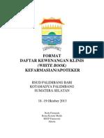 Dody Firmanda 2013 - Format Daftar Kewenangan Klinis Kefarmasian Apoteker