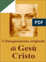 L'Insegnamento originale di Gesù Cristo (Italian edition)