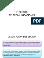 El Sector Telecomunicaciones