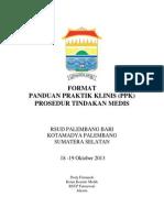 Dody Firmanda 2013 - Format Panduan Praktik Klinis Prosedur Tindakan Medis