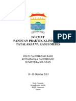 Dody Firmanda 2013 - Format Panduan Praktik Klinis Tata Laksana Kasus Medis