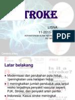 Ppt Referat Stroke - Lisna 112011118