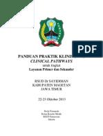 Dody Firmanda 2013 - Panduan Praktik Klinis (PPK) dan Clinical Pathways untuk Layanan Kesehatan Tingkat Primer dan Sekunder