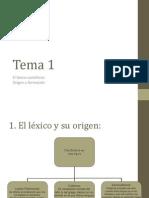 Tema 1. El léxico Castellano. Origen y formación