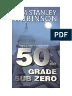 Robinson Kim Stanley - 50 de Grade Sub Zero