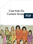 Cool Kids Do Content Strategy
