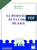 La Democracia Es Una Obra de Arte - Humberto Maturaba R.