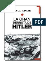 La Gran Derrota de Hitler - Paul Adair