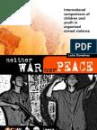 Neither War Nor Peace