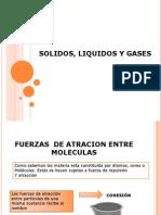 Solido, Liquido y Gases