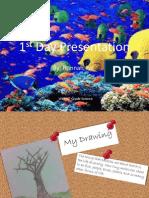 1st Day Presentation 2