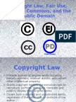 Copyright Law, Fair Use, Creative Commons, And the Public Domain