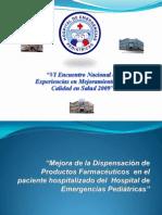 12-mejoraenladispensaciondeproductosfarmaceuticos-hospitaldeemergenciaspediatricas-091206202932-phpapp02