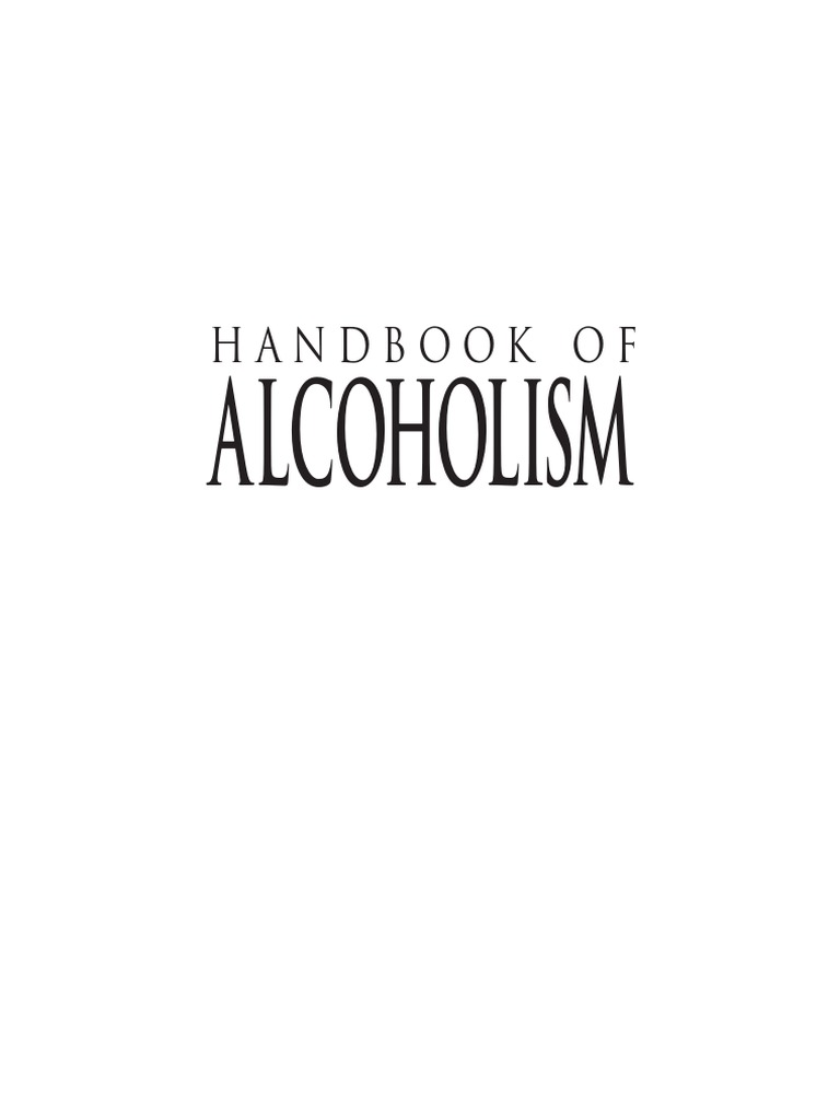 Handbook Of Alcoholim Alcoholism