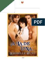 Loribelle Hunt - Serie Luna Hechizada - 01 - A La de Una....!