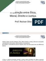 Aula 03 a Distincao Entre Etica Moral Direito e Justica