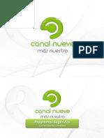 Propuesta Canal 9 Programas Agosto 2013