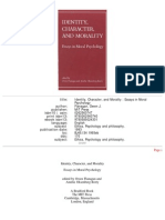 Identity, Character, And Morality Essays in Moral Psychology 1993