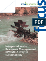 Integrated Water Resources Management (IWRM) a Way to Sustainability