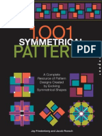 1001 Symmetrical Patterns a Complete Resource of Pattern Designs Created by Evolving Symmetrical Shapes