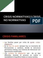 4. Crisis Normativas y No Normativas