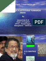 Vs Naipaul's Attitude Towards India by Jayshree BK