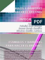 Estímulos y barreras para hacer el briefing