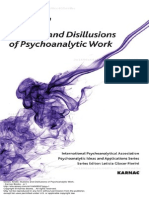 Andre Green Illusions & Disillusions of Psychoanalytic Work translated by Andrew Weller