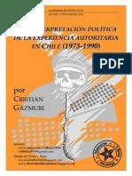 Un interpretación política de la experiencia autoritaria en Chile (1973-1990) - Cristián Gazmuri