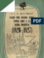 John A. Barber Beaumont. Viaje por Buenos Aires, Entre Ríos y la Banda Oriental. (1826-1827).
