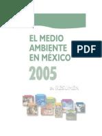EL MEDIO AMBIENTE EN MÉXICO 2005 EN RESUMEN