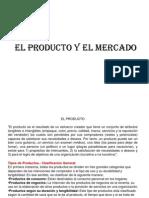 El Producto y El Mercado