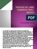 TRATADO DE LIBRE COMERCIO PERÚ-MEXICO