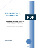 HISPANOAMÉRICA o LATINOAMÉRICA