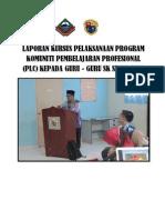 Laporan Kursus Pelaksanaan Program Komuniti Pembelajaran Profesional