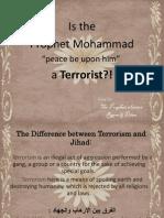 Is the Prophet Mohammad a Terrorist?