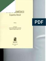 ROMEO CASABONA, Carlos María. SÁ, Maria de Fátima Freire de. Direito Biomédico. Espnha-Brasil