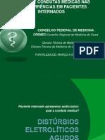 Condutas Médicas no paciente com distúrbios eletrolíticos agudos.